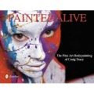 Picture of Painted Alive - Schiffer Publishing Ltd