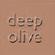 Deep Olive