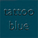 Tattoo Blue