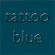 Tattoo Blue