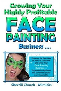 Picture of Growing Yr Highly Profitable Face Painting B'ness